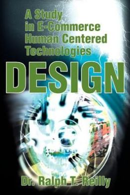 A Study in E-Commerce Human Centered Technologies Design