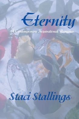 Eternity: A Contemporary Inspirational Romance