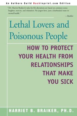 Lethal Lovers And Poisonous People