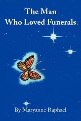 The Man Who Loved Funerals