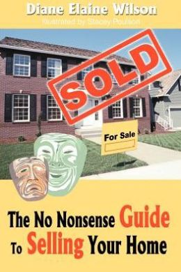 The No Nonsense Guide to Selling Your Home