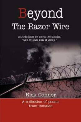 Beyond the Razor Wire: A Collection of Poem from Inmates