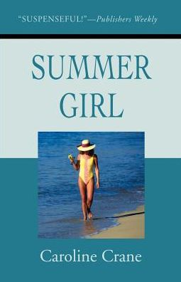 Summer Girl: A Novel of Suspense