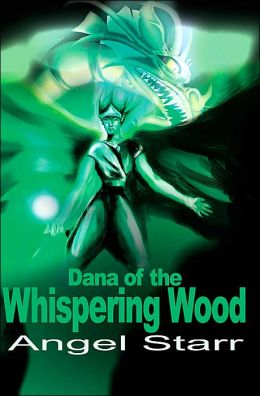 Dana of the Whispering Wood
