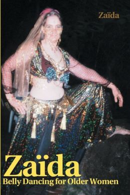 Zaida: Belly Dancing for Older Women