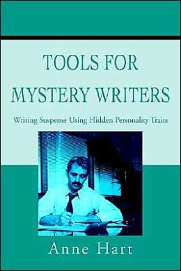 Tools for Mystery Writers:Writing Suspense Using Hidden Personality Traits
