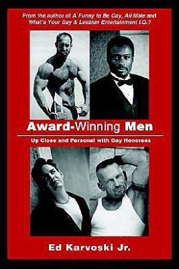 Award-Winning Men: Up Close and Personal with Gay Honorees