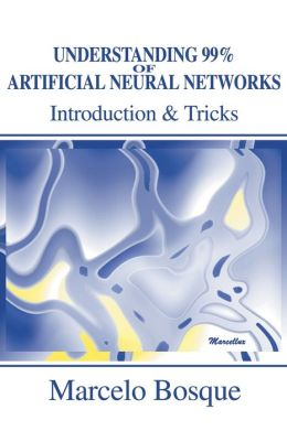 Understanding 99% of Artificial Neural Networks:Introduction and Tricks