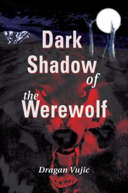 Dark Shadow of the Werewolf