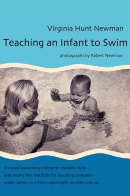 Teaching an Infant to Swim