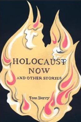 Holocaust Now:And Other Stories