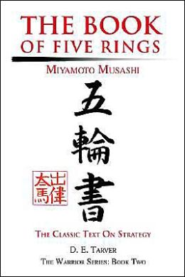 The Book of Five Rings: The Classic Text on Strategy