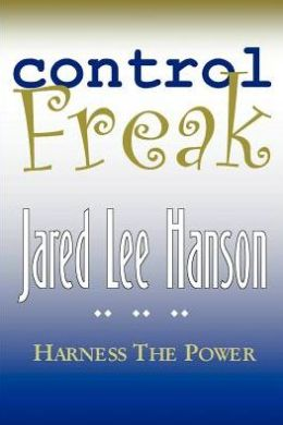Control Freak:Harness the Power