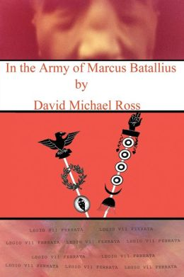 In the Army of Marcus Batallius