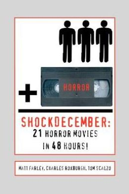 ShockDecember: 21 Horror Movies in 48 Hours!