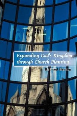 Expanding God's Kingdom through Church Planting
