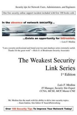 The Weakest Security Link Series: 1st Edition