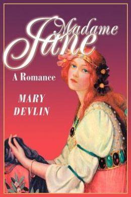 Madame Jane: A Romance