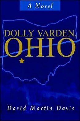 Dolly Varden, Ohio: A Novel