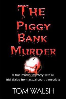 The Piggy Bank Murder