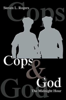 Cops and God: The Midnight Hour