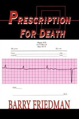Prescription For Death