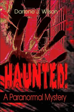 Haunted!: A Paranormal Mystery
