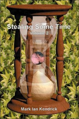 Stealing Some Time: Book III, Journey's End