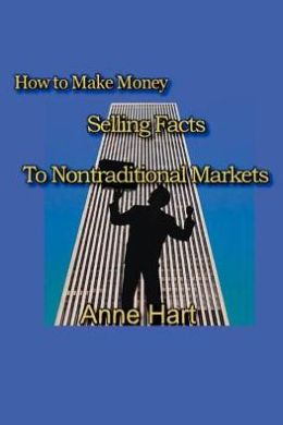 How to Make Money Selling Facts: to Non-Traditional Markets