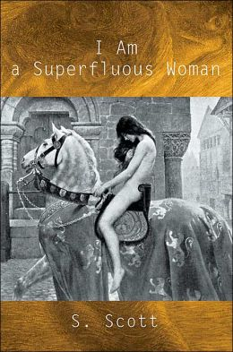 I Am a Superfluous Woman