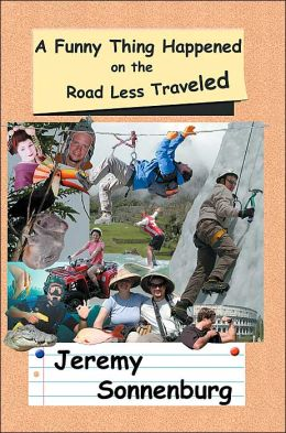 A Funny Thing Happened on the Road Less Traveled