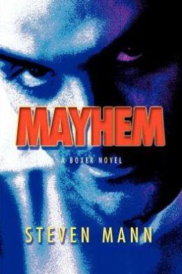 Mayhem: A Boxer Novel