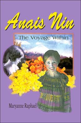 Anais Nin:The Voyage Within