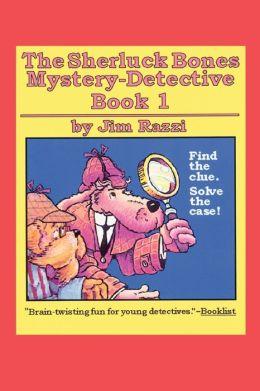 The Sherluck Bones Mystery-Detective Book 1