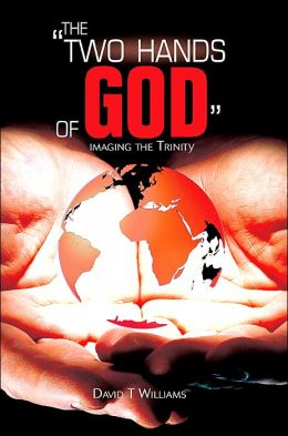 The Two Hands of God: Imaging the Trinity