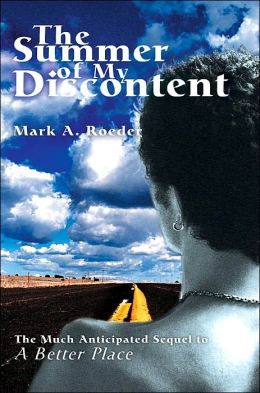 The Summer of My Discontent: A Better Place II