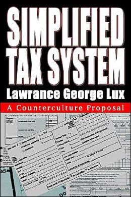 Simplified Tax System: A Counterculture Proposal