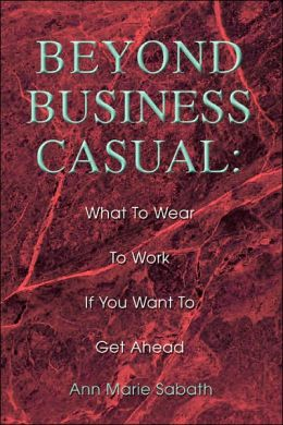 Beyond Business Casual