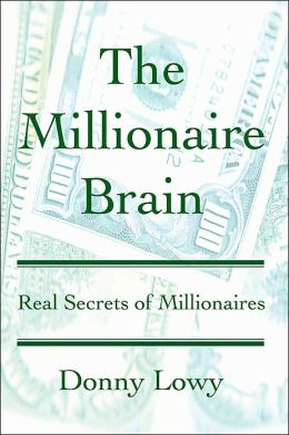 The Millionaire Brain:Real Secrets of Millionaires