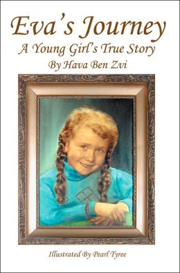 Eva's Journey:A Young Girl's True Story