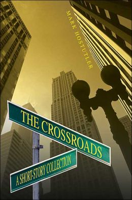 The Crossroads: A Short-Story Collection