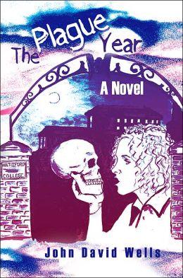 The Plague Year:A Novel