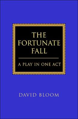 The Fortunate Fall: A Play in One Act