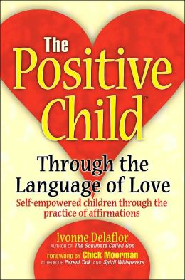 The Positive Child: Through the Language of Love