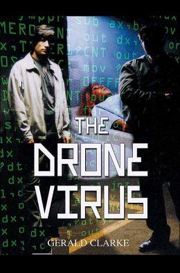 The Drone Virus