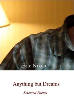Anything But Dreams: Selected Poems