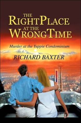 The Right Place at the Wrong Time: Murder at the Yuppie Condominium