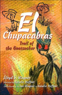 El Chupacabras: Trail of the Goatsucker