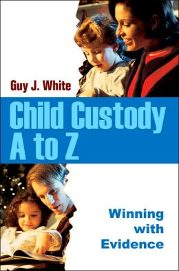 Child Custody A To Z