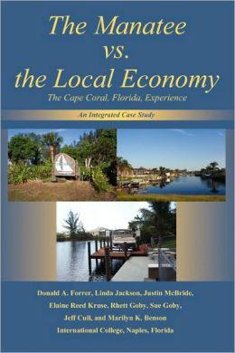 The Manatee Vs. The Local Economy